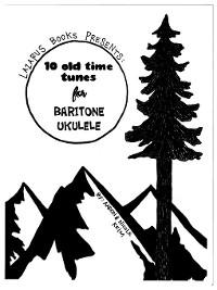 Cover 10 Old Time Tunes for Baritone Ukulele