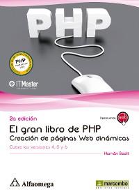 Cover El gran libro de PHP: Creación de páginas web dinámicas (2ª EDICION)