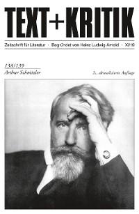 Cover TEXT + KRITIK 138/139 - Arthur Schnitzler