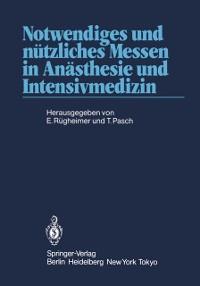 Cover Notwendiges und nutzliches Messen in Anasthesie und Intensivmedizin