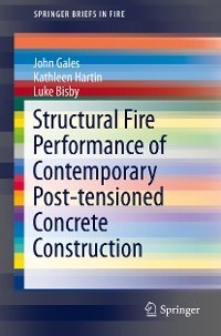 Cover Structural Fire Performance of Contemporary Post-tensioned Concrete Construction