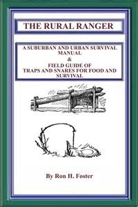 Cover The Rural Ranger A Suburban And Urban Survival Guide Of Traps And Snares For Food And Survival