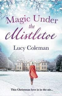 Cover Magic Under the Mistletoe