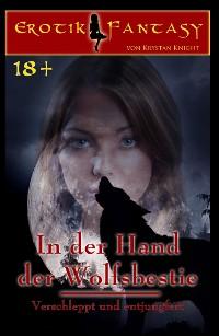 Cover In der Hand der Wolfsbestie