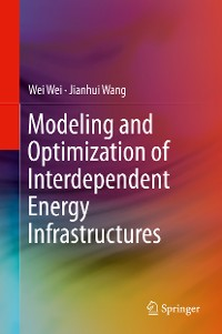 Cover Modeling and Optimization of Interdependent Energy Infrastructures