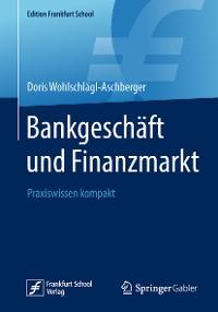 Cover Bankgeschäft und Finanzmarkt