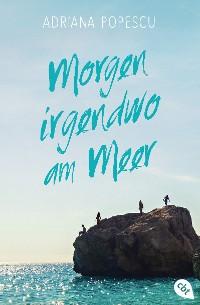 Cover Morgen irgendwo am Meer