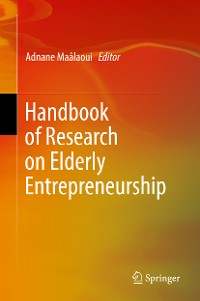 Cover Handbook of Research on Elderly Entrepreneurship
