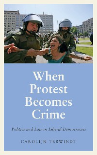 Cover When Protest Becomes Crime
