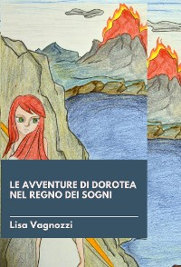 Cover Le avventure di Dorotea nel regno dei sogni