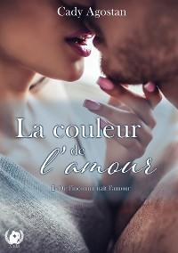 Cover La couleur de l'amour - Tome 1