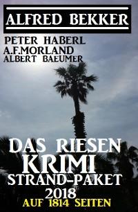 Cover Das Riesen Krimi Strand-Paket 2018 auf 1814 Seiten