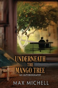 Cover Underneath the Mango Tree