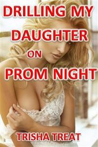 Cover Drilling My Daughter on Prom Night