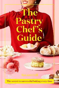 Cover The Pastry Chef's Guide