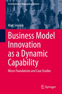 Cover Business Model Innovation as a Dynamic Capability