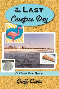 Cover The Last Carefree Day
