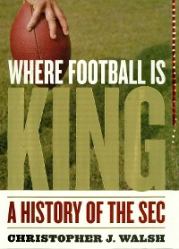 Cover Where Football Is King