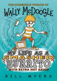Cover My Life as a Smashed Burrito with Extra Hot Sauce