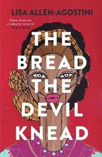 Cover The Bread the Devil Knead