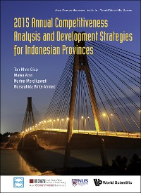 Cover 2015 Annual Competitiveness Analysis And Development Strategies For Indonesian Provinces