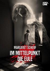 Cover IM MITTELPUNKT DIE EULE