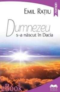 Cover Dumnezeu s-a nascut in Dacia