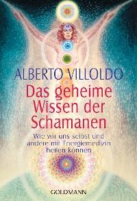 Cover Das geheime Wissen der Schamanen