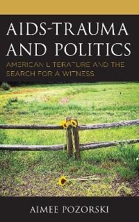Cover AIDS-Trauma and Politics