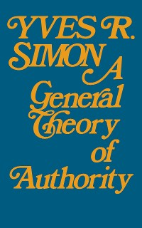 Cover General Theory of Authority, A