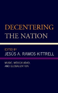 Cover Decentering the Nation