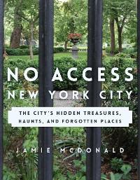 Cover No Access New York City