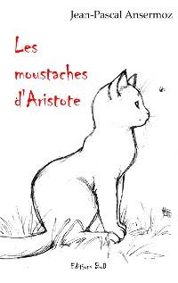 Cover Les moustaches d'Aristote