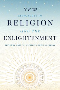 Cover New Approaches to Religion and the Enlightenment