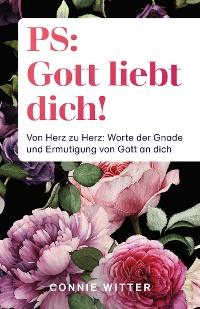 Cover PS: Gott liebt dich!