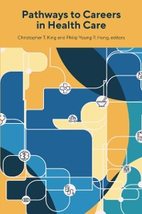 Cover Pathways to Careers in Health Care