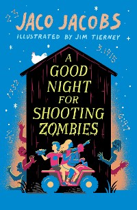 Cover A Good Night for Shooting Zombies