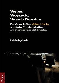 Cover Weber, Woyzeck, Wunde Dresden