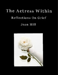 Cover The Actress Within, Reflections On Grief