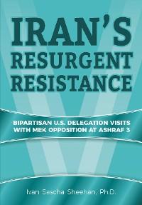 Cover Iran's Resurgent Resistance