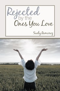 Cover Rejected by the Ones You Love