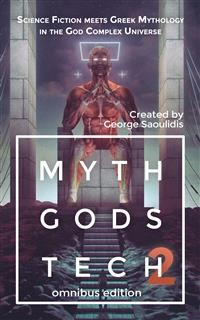 Cover Myth Gods Tech 2 - Omnibus Edition