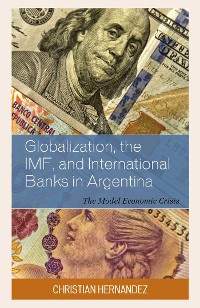 Cover Globalization, the IMF, and International Banks in Argentina