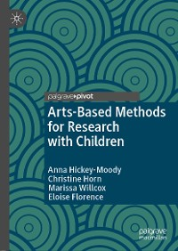 Cover Arts-Based Methods for Research with Children
