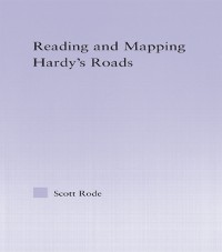 Cover Reading and Mapping Hardy's Roads