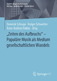 """Cover """"Zeiten des Aufbruchs"""" - Populäre Musik als Medium gesellschaftlichen Wandels"""
