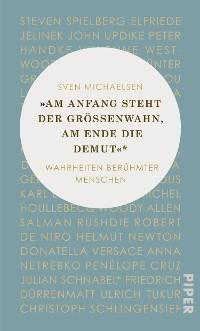 """Cover """"Am Anfang steht der Größenwahn, am Ende die Demut"""""""