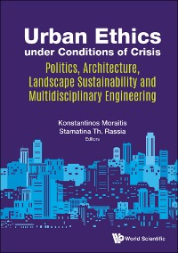 Cover Urban Ethics under Conditions of Crisis