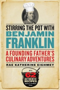 Cover Stirring the Pot with Benjamin Franklin