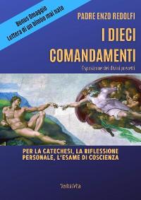 Cover I Dieci Comandamenti - esposizione dei divini precetti